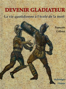 Devenir gladiateur