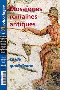 Mosaïques romaines antiques – La vie quotidienne