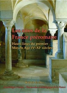 Les sites de la France préromane