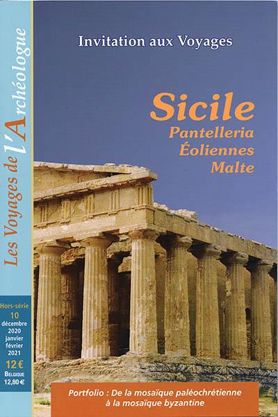 Les voyages de l'Archéologue : Sicile, Malte, Éoliennes, Pantelleria
